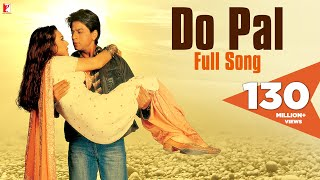 Sometimes, the uncertainties of life only make the love grow stronger. Listen to the song 'Do Pal' from 'Veer-Zaara' and embrace each moment with your loved one.Song Credits:Song: Do PalSingers: Lata Mangeshkar & Sonu Nigam Music: Late Madan MohanLyrics: Javed AkhtarWatch Full Movie: ► Google Play - http://goo.gl/nwtYJu► iTunes - https://goo.gl/rif1j9Enjoy & stay connected with us!► Subscribe to YRF: http://goo.gl/vyOc8o► Like us on Facebook: https://facebook.com/yrf► Follow us on Twitter: https://twitter.com/yrf► Follow us on Instagram: http://instagram.com/yrfMovie Credits:Starring: Shah Rukh Khan, Rani Mukerji, Preity Zinta, Kirron Kher, Divya Dutta, Boman Irani and Anupam Kher Special Appearances: Amitabh Bachchan, Hema Malini and Manoj BajpaiDirected by: Yash Chopra Produced by: Yash Chopra and Aditya ChopraMusic: The Late Madan Mohan Lyrics: Javed AkhtarMusic Recreated by: Sanjeev Kohli Story, Screenplay and Dialogues: Aditya Chopra Release Date: 12 November 2004Synopsis:Squadron Leader Veer Pratap Singh (Shah Rukh Khan) is a rescue pilot with the Indian Air Force. In the line of duty he comes across a stranded Zaara (Preity Zinta)... a girl from Pakistan who has come to India to fulfill her surrogate mothers dying wish. Veer saves her life and his life is never the same again.Twenty two years later Saamia Siddiqui (Rani Mukerji), a Pakistani human rights lawyer on her first case, finds herself face to face with an aging Veer Pratap Singh. He has languished in a Pakistan jail cell for 22 years and has not spoken to anyone all these years. And no one knows why. Her mission is to discover the truth about Veer and see to it that justice is served.VEER-ZAARA is a saga of love, separation, courage and sacrifice. A love that is divine, a love that is whole-hearted, a love that is completely consuming, a love that grows with separation & deepens with sacrifice. A love that is an inspiration... and will remain a legend forever.