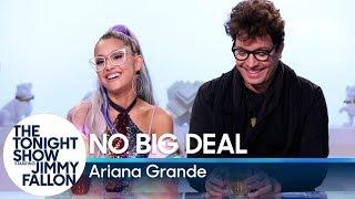 Video No Big Deal with Ariana Grande MP3, 3GP, MP4, WEBM, AVI, FLV Agustus 2018
