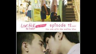 [ENG Sub] Love Sick The Series S1E12 (Season Finale)