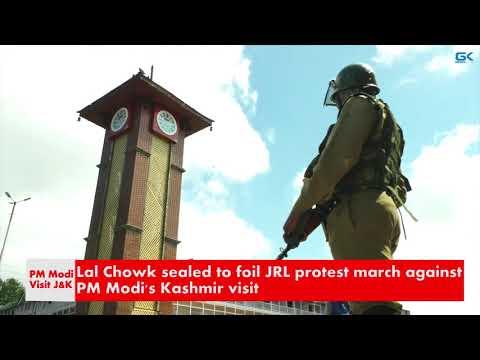 Lal Chowk sealed to foil JRL protest march against PM Modi's Kashmir visit