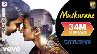Nonton Muskurane   Arijit Singh I Citylights I Rajkummar Rao Film Subtitle Indonesia Streaming Movie Download
