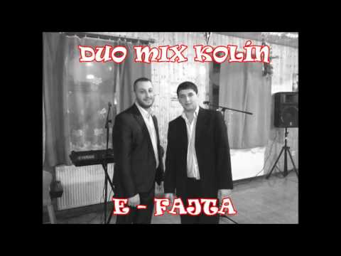 Duo Mix Kolín - Duo Mix Kolín: E-Fajta