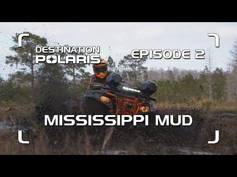 "Destination Polaris: ""Mississippi Mud"" Season 9 Ep. 2"