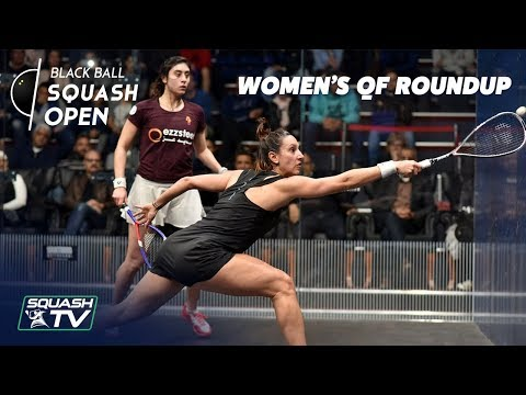 Squash: Women's Black Ball Open 2019 - Quarter Final Roundup