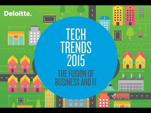 Tech Trends 2015 The fusion of business and IT