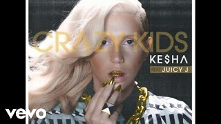 Thumbnail for Ke$ha ft. Juicy J — Crazy Kids