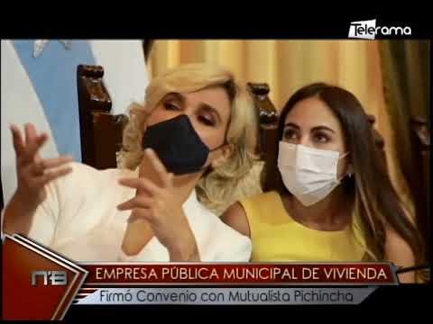 Empresa pública municipal de Vivienda firmó convenio con Mutualista Pichincha