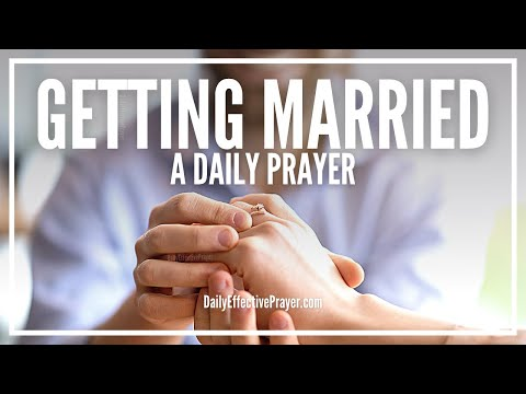 Prayer For Getting Married - Right Person, Right Time