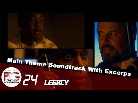 24: LEGACY - S.1 | The New Main Theme With Excerpts And New Intro [HD+]