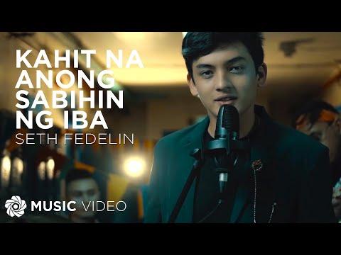 """Kahit Na Anong Sabihin Ng Iba - Seth Fedelin (Music Video)   """"Hello Stranger"""" OST"""