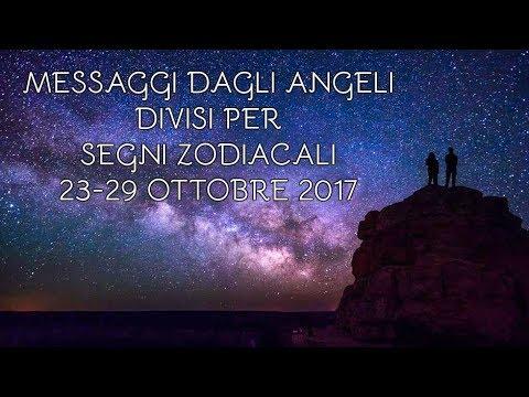 Messaggi Angelici divisi per Segno Zodiacale ★ Settimana dal 23 al 29 ottobre 2017