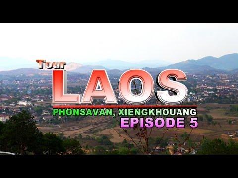 Suab Hmong Tour Laos 2013: EP 5 – Phonsavan, Xieng Khouang