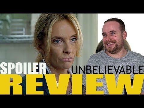 Unbelievable - Spoiler Review