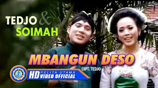 Video TEDJO & SOIMAH - MBANGUN DESO MP3, 3GP, MP4, WEBM, AVI, FLV April 2019