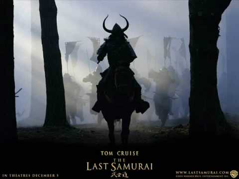 "The Last Samurai Soundtrack ""Spectres In The Fog"",""Taken"""