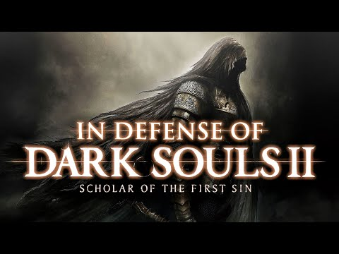 In Defense Of Dark Souls 2: Scholar Of The First Sin