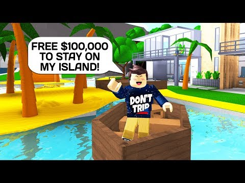 PAYING PEOPLE $100,000 IF THEY STAY ON MY ISLAND IN ROBLOX BLOXBURG!