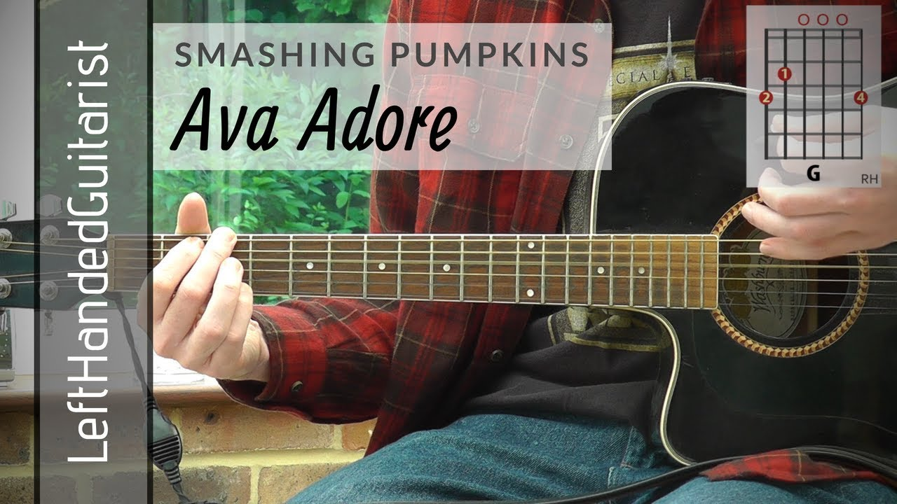 Smashing Pumpkins – Ava Adore | acoustic guitar lesson