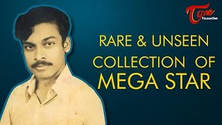 Rare and Unseen Collection Of Mega Star Chiranjeevi