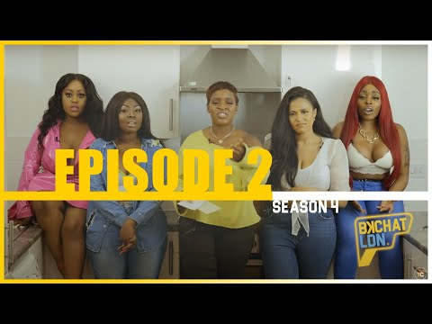 """BKCHAT LDN: EPISODE 2- """"I'm Not Talking to a Broke guy, You'll Have To Spend Money"""""""
