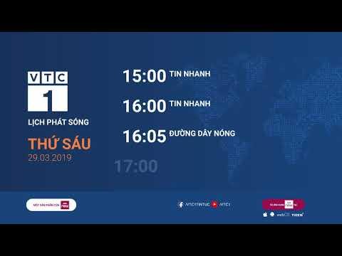 Lịch phát sóng VTC1 ngày 29/03/2019 - Thời lượng: 53 giây.