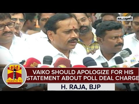 Vaiko-Should-Apologize-For-His-Statement-About-Poll-Deal-Charge--H-Raja-BJP