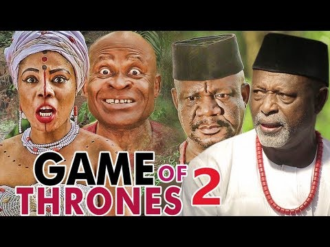 GAME OF THRONES 2 - LATEST 2017 NIGERIAN NOLLYWOOD MOVIES