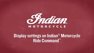 8. Display settings on Indian Motorcycle Ride Command - Indian Motorcycle