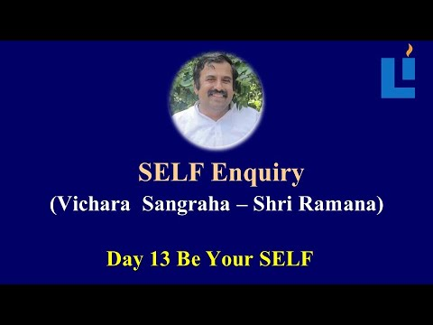 Be YourSELF D13  #vicharasangraha #selfenquiry #vicharamarg #advaita