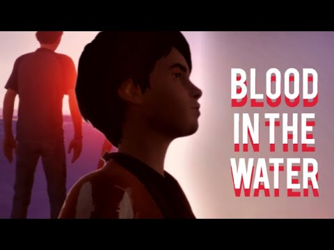 Life Is Strange 2 || Blood In The Water