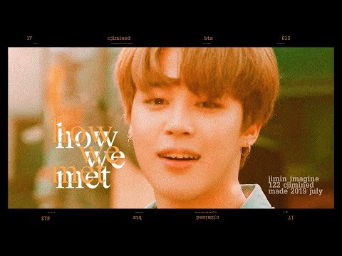 BTS Jimin Imagine: How we met (pt.1)