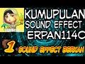 KUMPULAN SOUND EFFECT ERPAN1140!!!!!PENGETAHUAN SEPUTAR ANDROID #1