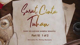 Video Surat Cinta Tuhan - Dari Kejadian sampai Wahyu Part 10 (1 of 2) (Official Khotbah Philip Mantofa) MP3, 3GP, MP4, WEBM, AVI, FLV Desember 2018