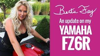 7. An update on my FZ6R Yamaha