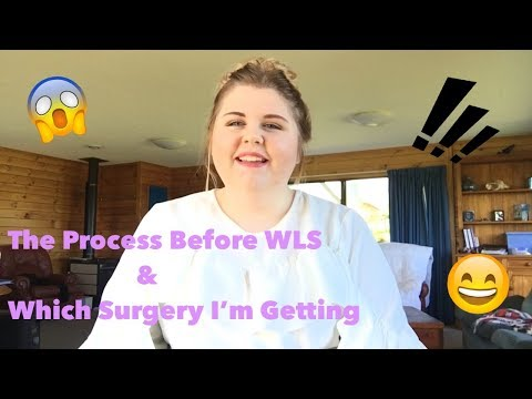 The Process Before WLS & What Surgery I'm Getting