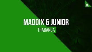 Download Lagu Maddix & Junior - Trabanca Mp3