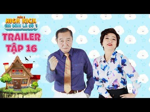 Gia đình là số 1 Phần 2  trailer tập 16: Anh Tuấn quyết tâm đổi style vì bị nhầm là ba của người yêu - Thời lượng: 60 giây.
