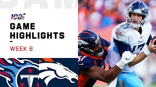 Titans vs. Broncos Week 6 Highlights   NFL 2019