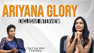 Big Boss Fame Ariyana Glory Exclusive Full Interview   Ariyana Glory