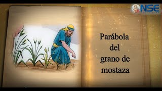 PARABOLA DEL GRANO DE MOSTAZA