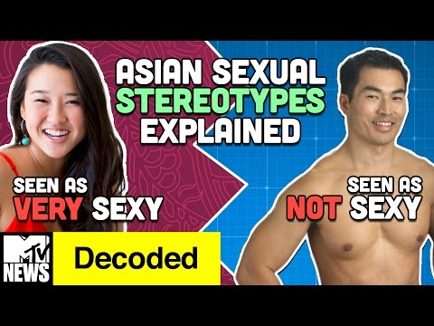 The Weird History Of Asian Sex Stereotypes Decoded MTV News