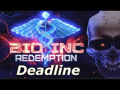 Bio Inc: Redemption - Deadline (Lethal Difficulty Guide)