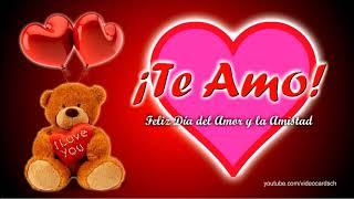 Mensajes Amor Y Amistad, Mensajes 14 De Febrero, Tarjetas Animadas Amor