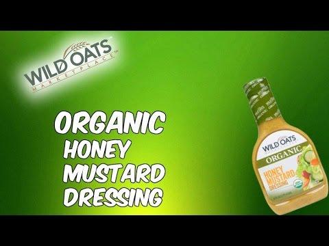 Wild oats organic honey mustard salad dressing