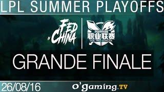 Grande finale - LPL Summer Split - Playoffs