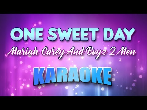 Video One Sweet Day - Mariah Carey And Boyz 2 Men (Karaoke version with Lyrics) download in MP3, 3GP, MP4, WEBM, AVI, FLV January 2017