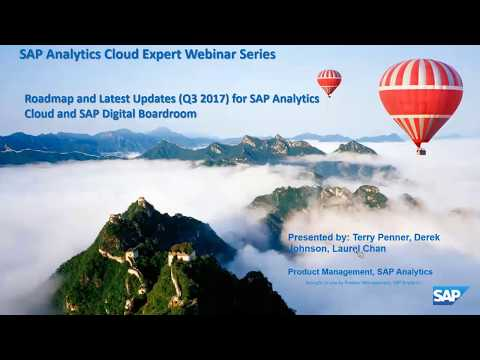 Roadmap and Latest Product Updates (Q3 2017) for SAP Analytics Cloud and SAP Digital Boardroom