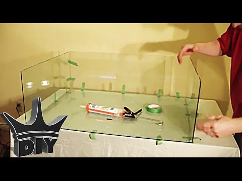 HOW TO: Build A Glass Aquarium