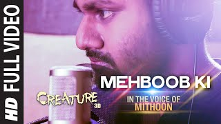 Mehboob Ki Full Video Song | Creature 3D