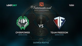 Team Freedom vs Overpower, The International 2017 NA Qualifier
